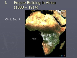 Empire Building in Africa (1880 – 1914)