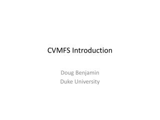 CVMFS Introduction