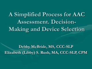 A Simplified Process for AAC Assessment. Decision-Making and Device Selection