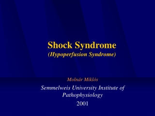 Shock Syndrome (Hypoperfusion Syndrome)