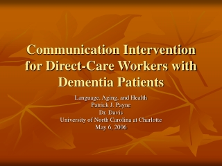Communication Intervention for Direct-Care Workers with Dementia Patients
