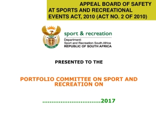APPEAL BOARD OF SAFETY AT SPORTS AND RECREATIONAL EVENTS ACT, 2010 (ACT NO. 2 OF 2010)