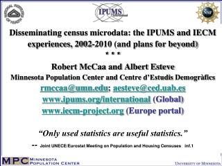 3 goals of presentation: IPUMS/IECM census microdata projects
