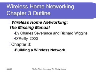 Wireless Home Networking Chapter 3 Outline