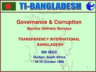 Governance & Corruption   Service Delivery Surveys TRANSPARENCY INTERNATIONAL   BANGLADESH