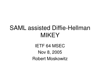 SAML assisted Diffie-Hellman MIKEY