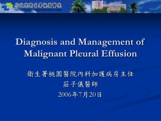 Diagnosis and Management of Malignant Pleural Effusion