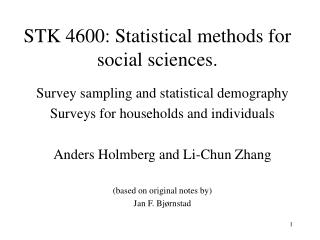 STK 4600: Statistical methods for social sciences.
