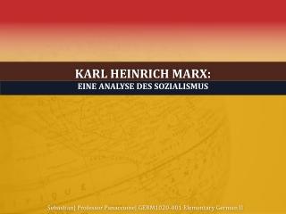 Karl Heinrich Marx: Eine Analyse  des  Sozialismus