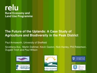 The Future of the Uplands: A Case Study of Agriculture and Biodiversity in the Peak District
