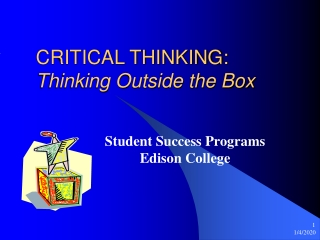 CRITICAL THINKING:  Thinking Outside the Box