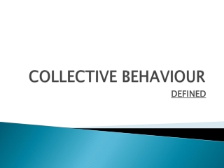 COLLECTIVE BEHAVIOUR