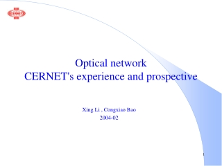 Optical network    CERNET's experience and prospective