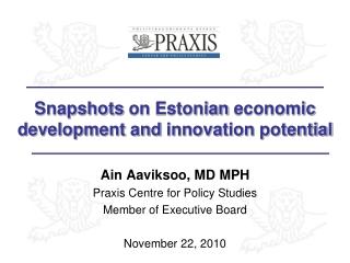 Snapshots  on  Estonian economic development  and  innovation potential