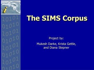 The SIMS Corpus