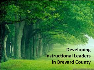 Developing  Instructional Leaders  in Brevard County