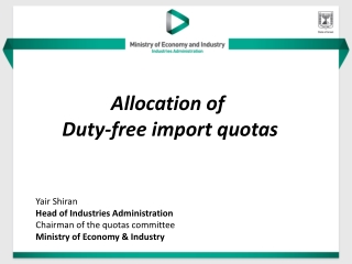 Allocation  of  Duty-free import  quotas