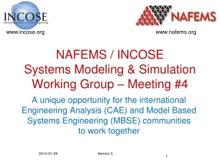 NAFEMS / INCOSE Systems Modeling & Simulation Working Group – Meeting #4