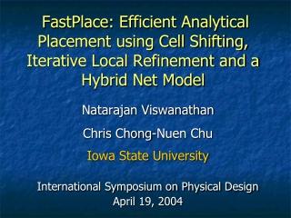 Natarajan Viswanathan Chris Chong-Nuen Chu Iowa State University