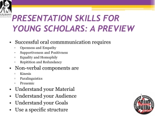 PRESENTATION SKILLS FOR YOUNG SCHOLARS: A PREVIEW