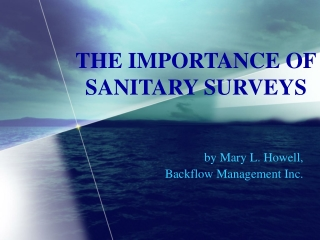 THE IMPORTANCE OF SANITARY SURVEYS
