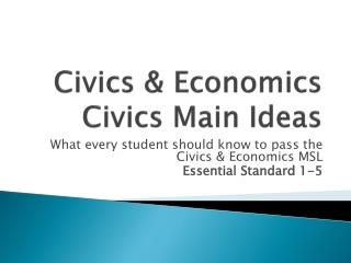 Civics & Economics  Civics Main Ideas