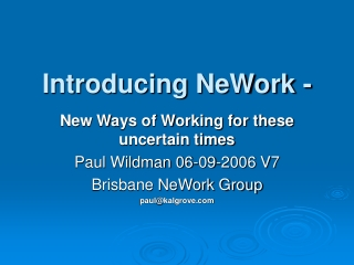 Introducing NeWork -