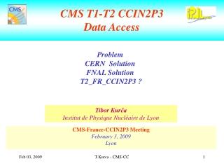 CMS T1-T2 CCIN2P3 Data Access