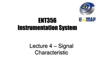 ENT356 Instrumentation System