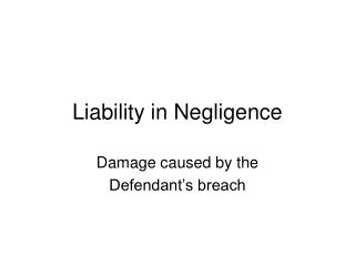 Liability in Negligence
