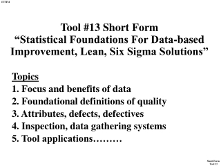 Topics 1. Focus and benefits of data 2. Foundational definitions of quality