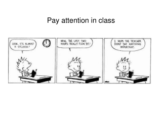Pay attention in class