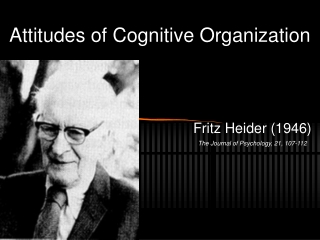 Attitudes of Cognitive Organization