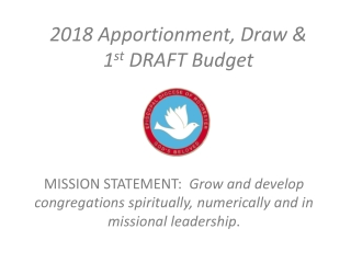 2018 Apportionment, Draw & 1 st  DRAFT Budget