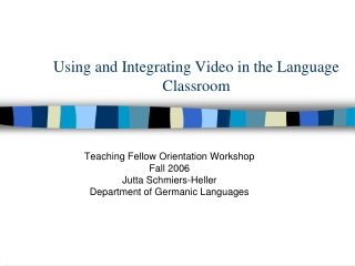 Using and Integrating Video in the Language Classroom