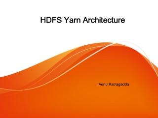 HDFS Yarn Architecture