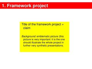 1. Framework project