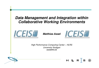 Data Management and Integration within Collaborative Working Environments Matthias Assel