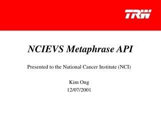 NCIEVS Metaphrase API