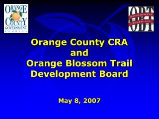 Orange County CRA and Orange Blossom Trail Development Board