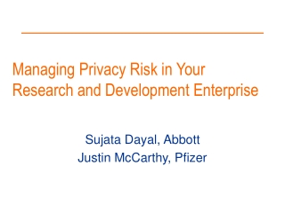 Managing Privacy Risk in Your Research and Development Enterprise