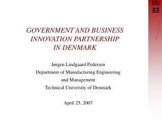 GOVERNMENT AND BUSINESS INNOVATION PARTNERSHIP IN DENMARK