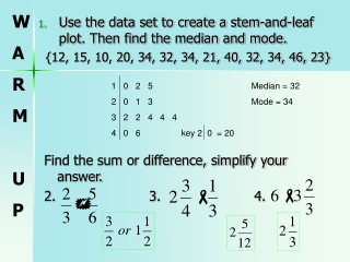 Use the data set to create a stem-and-leaf plot. Then find the median and mode.