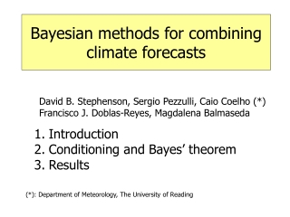 Bayesian methods for combining climate forecasts
