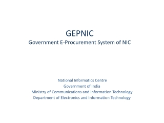 GEPNIC Government E-Procurement System of NIC