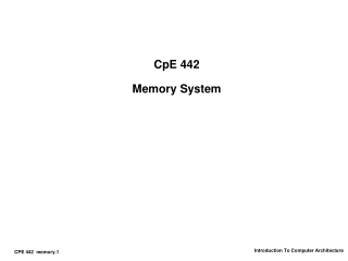 CpE 442 Memory System