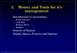 2.	Money and Tools for it's management