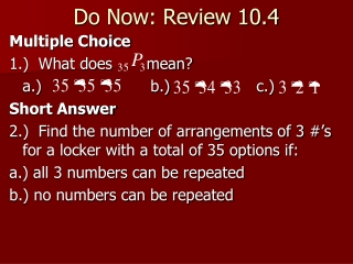 Do Now: Review 10.4