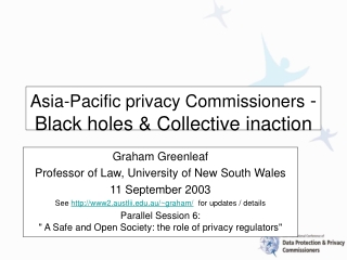 Asia-Pacific privacy Commissioners  -  Black holes & Collective inaction