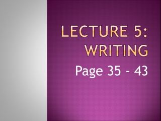 Lecture 5: Writing